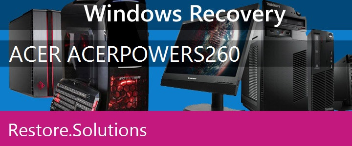 Acer AcerPower S260 PC recovery