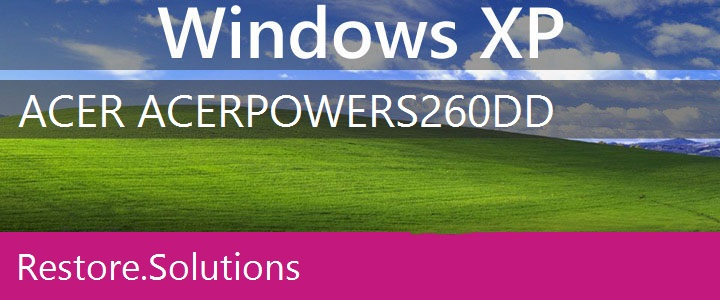 Acer AcerPower S260 Windows XP