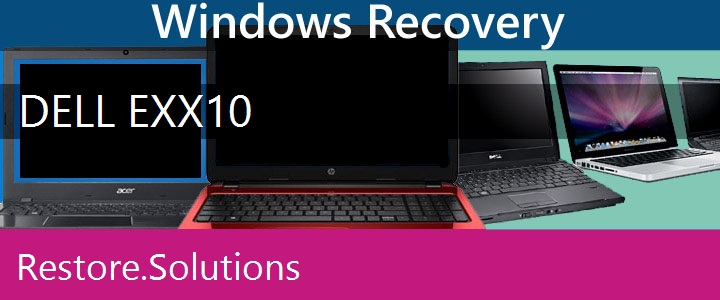 Dell Exx10 Laptop recovery