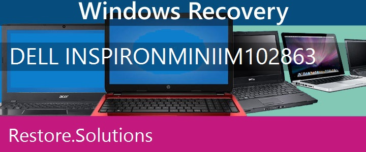 Dell Inspiron Mini IM10-2863 Netbook recovery