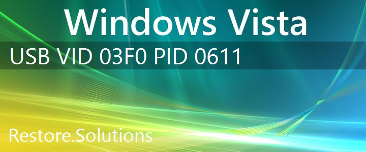 USB\VID_03F0&PID_0611 Windows Vista Drivers