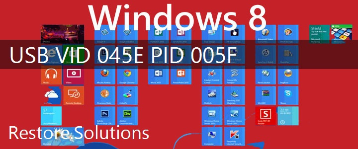 USB\VID_045E&PID_005F Windows 8 Drivers
