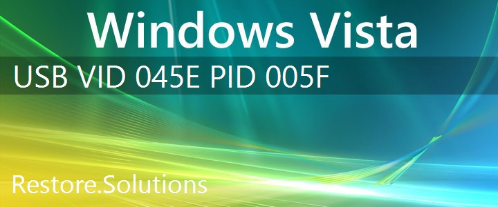 USB\VID_045E&PID_005F Windows Vista Drivers
