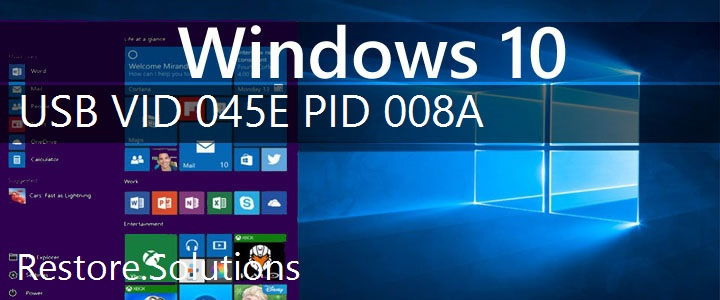 USB\VID_045E&PID_008A Windows 10 Drivers