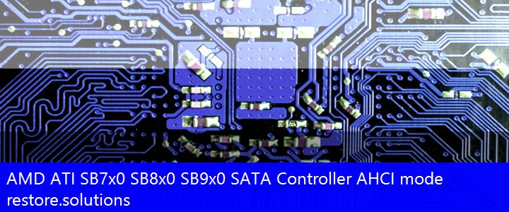 PCI\VEN_1002 PCI\VEN_1002&DEV_4394 AMD ATI® SB7x0 SB8x0 SB9x0 SATA Controller AHCI mode Drivers