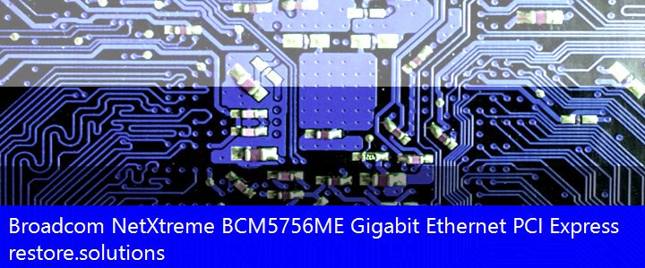 Broadcom NetXtreme BCM5756ME Gigabit Ethernet PCI Express