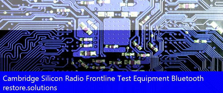 Cambridge Silicon Radio® Frontline Test Equipment Bluetooth Bluetooth USB\VID_0A12&PID_0002 Drivers