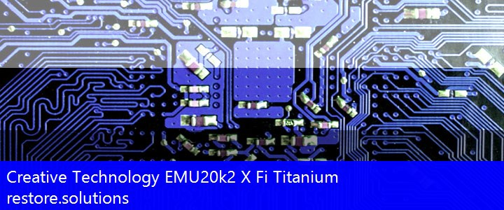 Creative Technology® EMU20k2 X Fi Titanium Multimedia PCI\VEN_1102&DEV_000B Drivers