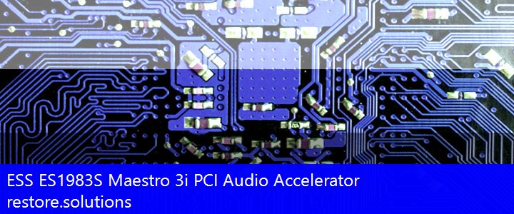 PCI\VEN_125D PCI\VEN_125D&DEV_1998 ESS® ES1983S Maestro 3i PCI Audio Accelerator Drivers