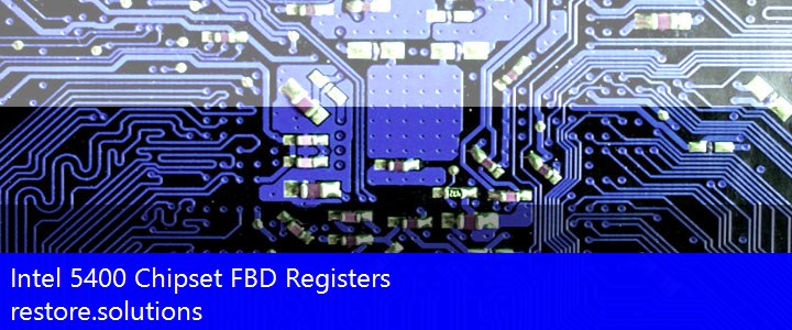 Intel 5400 Chipset FBD Registers