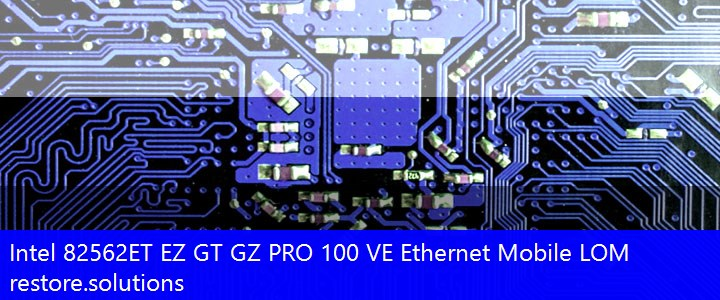 Intel 82562ET EZ GT GZ PRO 100 VE Ethernet Mobile (LOM)