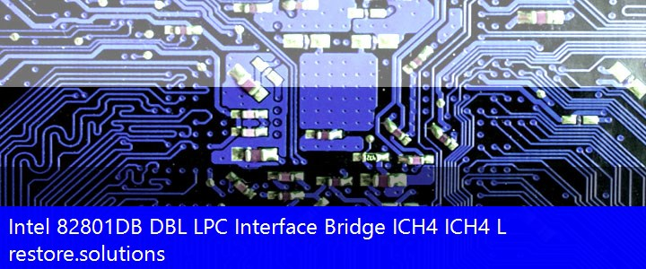 Intel® 82801DB DBL LPC Interface Bridge ICH4 ICH4 L System PCI\VEN_8086&DEV_24C0 Drivers