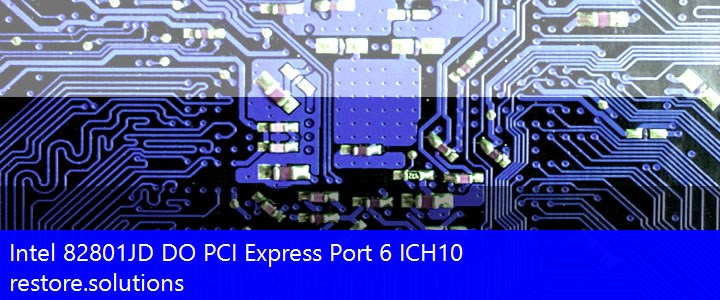 Intel® 82801JD DO PCI Express Port 6 ICH10 System PCI\VEN_8086&DEV_3A7A Drivers