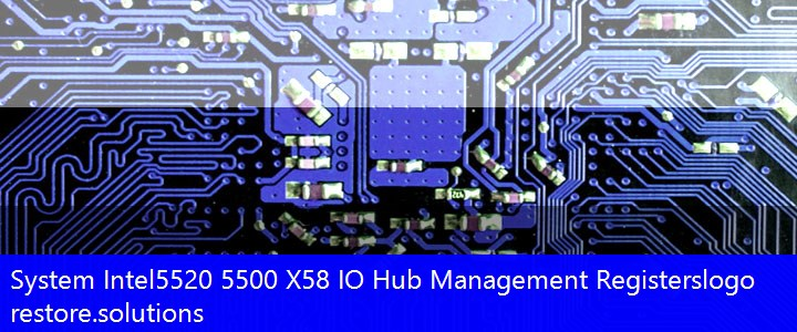 Intel 5520 5500 X58 IO Hub System Management Registers