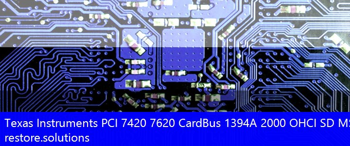Texas Instruments® PCI 7420 7620 CardBus 1394A 2000 OHCI SD MS Pro Controller Smart Card Reader PCI\VEN_104C&DEV_AC8F Drivers