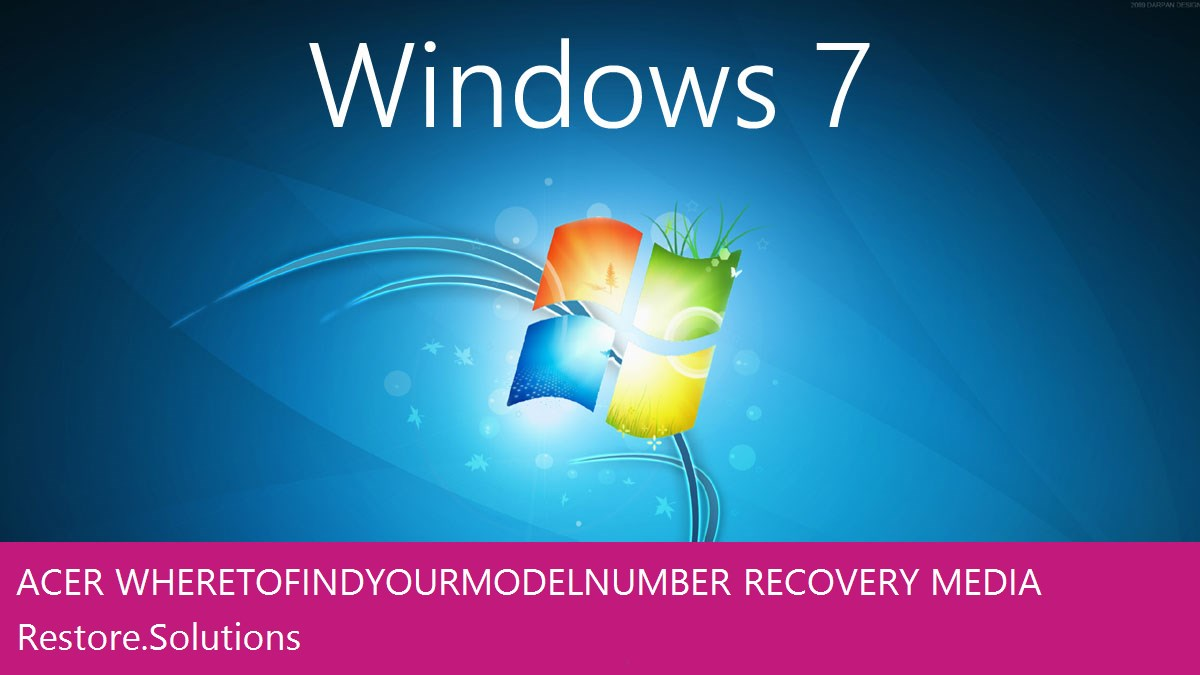 Acer Where to Find your Model Number Windows® 7 screen shot